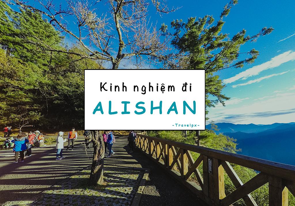 Alishan Dai Loan Travelpx